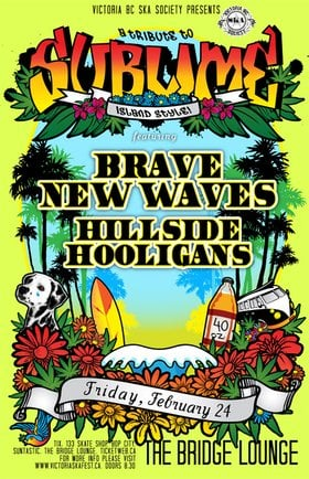 TRIBUTE TO SUBLIME ISLAND STYLE COMES TO COURTENAY BC: Brave New Waves, Hillside Hooligans @ The Bridge Lounge Feb 24 2012 - Sep 18th @ The Bridge Lounge