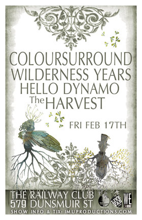 The Harvest, Coloursurround, Hello Dynamo, Wilderness Years @ Railway Club Feb 17 2012 - Jul 10th @ Railway Club