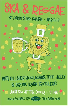 Hillside Hooligans, Tuff Jelly, The Drunk Irish Tricklers @ The Cambie at the  Esquimalt Inn Mar 17 2012 - Sep 18th @ The Cambie at the  Esquimalt Inn