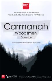 Carmanah with Woodsmen and Davenport: Carmanah, Woodsmen, Davenport @ The Upstairs Cabaret Mar 29 2012 - Apr 18th @ The Upstairs Cabaret