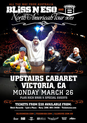 Bliss N Eso, Big B @ The Upstairs Cabaret Mar 26 2012 - Oct 18th @ The Upstairs Cabaret