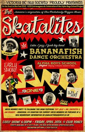 THE SKATALITES RETURN TO THE ISLAND! 4/20 EXTRAVAGANZA & CELEBRATION OF ALPHA BOYS SCHOOL PROJECT!: THE SKATALITES, Bananafish Dance Orchestra @ Distrikt Apr 20 2012 - Sep 26th @ Distrikt
