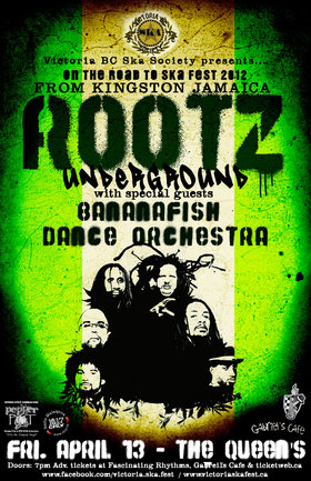 ON THE ROAD TO SKA FEST 2012! ROOTZ UNDERGROUND RETURNS TO THE ISLAND!: ROOTZ UNDERGROUND, Bananafish Dance Orchestra @ The Queens Apr 13 2012 - Apr 1st @ The Queens
