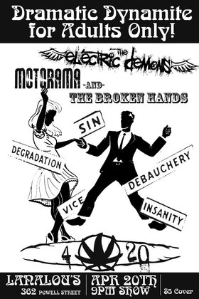 the electric demons, Motorama, The Broken Hands @ LanaLou's Apr 20 2012 - Aug 21st @ LanaLou's