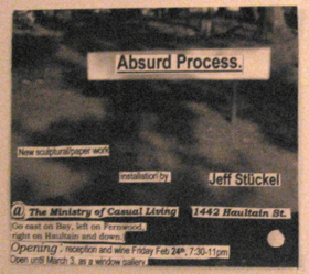 Absurd Process: Jeff Stuckel @ The Ministry of Casual Living Feb 25 2006 - Aug 14th @ The Ministry of Casual Living