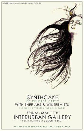 "SYNTHCAKE ""Molding Through Seasons"" EP RELEASE PARTY!: Synthcake, Wintermitts, The Ahs @ Interurban Gallery May 11 2012 - Apr 2nd @ Interurban Gallery"