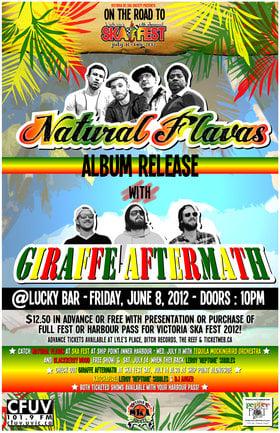 NATURAL FLAVAS ALBUM RELEASE 2012 - On the Road to Victoria's 13th Annual Ska Festival!: Natural Flavas, Giraffe Aftermath @ Lucky Bar Jun 8 2012 - Sep 26th @ Lucky Bar