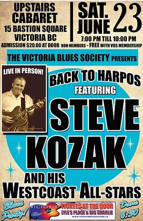 Steve Kozak's Westcoast  All-Stars @ Harpo's Jun 23 2012 - May 12th @ Harpo's