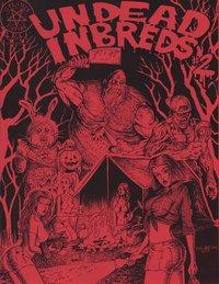 Undead Inbreds # 2