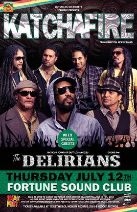 NEW ZEALAND REGGAE REVOLUTION - ALL MAORI REGGAE KINGS KATCHAFIRE RETURN TO VANCOUVER!: KATCHAFIRE, The Delirians @ Fortune Sound Club Jul 12 2012 - Sep 26th @ Fortune Sound Club