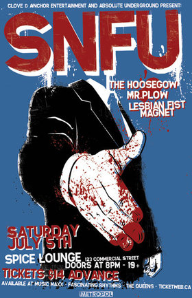 SNFU, The Hoosegow, Mr. Plow, Lesbian Fist Magnet, The Dastardlies @ Spice Lounge Jul 5 2008 - Feb 23rd @ Spice Lounge