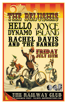 THIS FRIDAY!: The Belushis, Hello Dynamo, Joyce Island, SLOW WAVE SAGA, Rachel Davis and The Banned  @ Railway Club Jul 13 2012 - Jul 10th @ Railway Club
