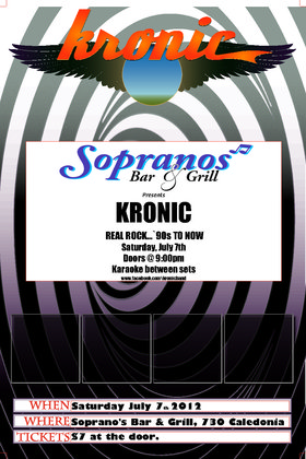 "KRONIC returns to Soprano's Bar & Grill: """"Kronic"""" @ Soprano's Jul 7 2012 - Jan 23rd @ Soprano's"