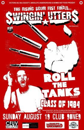 Rising Scum Fest Finale: Swingin' Utters, Roll the Tanks, Class of 1984 @ Distrikt Aug 19 2012 - Sep 26th @ Distrikt