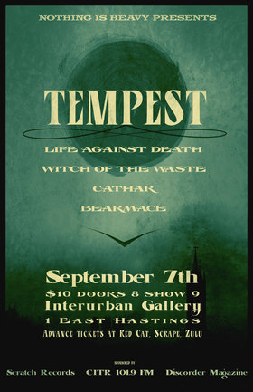 Tempest, life against death, Witch Of The Waste, Cathar, Bear Mace @ Interurban Gallery Sep 7 2012 - Apr 2nd @ Interurban Gallery