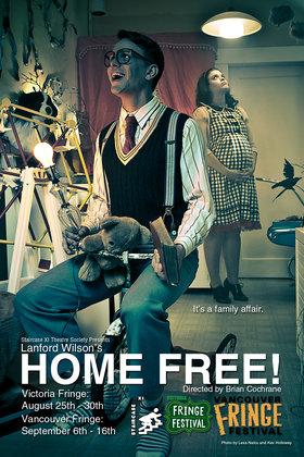 Home Free is an evocative dark comedy filled with fun, adventures and surprises.: Staircase Xi Theatre Society, Maryanne Renzetti, Jason Clift, Brian Cochrane @ Fairfield Hall Aug 25 2012 - May 13th @ Fairfield Hall