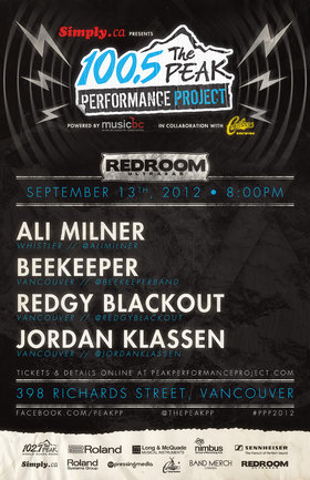 SIMPLY.CA PRESENTS - 100.5 THE PEAK PERFORMANCE PROJECT NIGHT #1  Powered by Music BC in Collaboration with Cariboo Brewing: Ali Milner, beekeeper, Redgy Blackout, Jordan Klassen @ The Red Room Sep 13 2012 - Oct 17th @ The Red Room