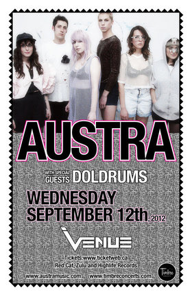 Austra, Doldrums @ Venue Sep 12 2012 - Jul 22nd @ Venue