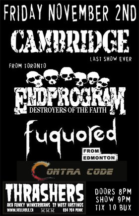 Cambridge, Endprogram, Fuquored, Contra Code @ Funky Winker Beans Nov 2 2012 - May 28th @ Funky Winker Beans