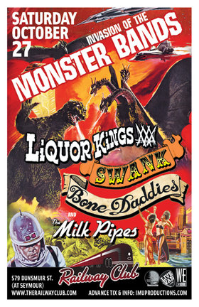 INVASION OF THE MONSTER BANDS! featuring: Swank, Liquor Kings, Bone Daddies, Milk Pipes @ Railway Club Oct 27 2012 - Apr 19th @ Railway Club
