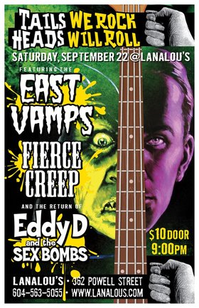 DON'T GAMBLE ON ROCK...: East Vamps, Fierce Creep, EddyD & the Sex Bombs @ LanaLou's Sep 22 2012 - Aug 17th @ LanaLou's