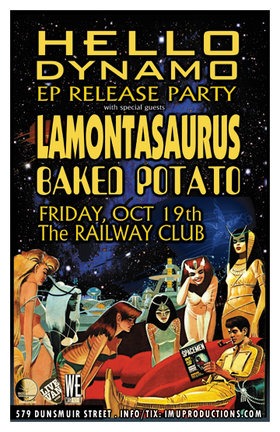 HELLO DYNAMO EP Release Party: Hello Dynamo, Lamontasaurus, Baked Potato @ Railway Club Oct 19 2012 - Jul 10th @ Railway Club
