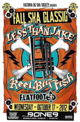 SKA FALL CLASSIC 2012 BRINGS LESS THAN JAKE AND REEL BIG FISH TO THE ISLAND FOR THE FIRST TIME!: Less than Jake, Reel Big Fish, Flatfoot 56 @ Distrikt Oct 17 2012 - Sep 26th @ Distrikt
