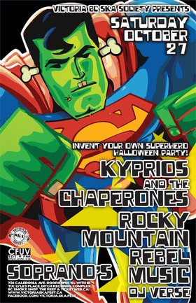 KYPRIOS AND THE CHAPERONES MEET ROCKY MOUNTAIN REBEL MUSIC FOR A HALLOWEEN (INVENT YOUR OWN SUPER HERO) RAGER!: Kyprios and the Chaperones, Rocky Mountain Rebel Music, Verse @ Soprano's Oct 27 2012 - Jun 2nd @ Soprano's