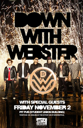 Down With Webster @ The Pit Pub - UBC Nov 2 2012 - Oct 16th @ The Pit Pub - UBC
