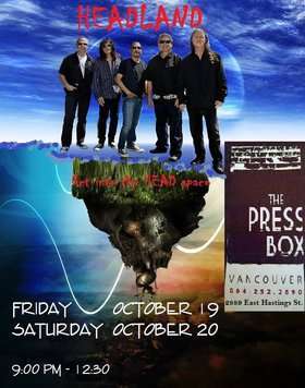 Join us at Pressbox for LIVE MUSIC!! Featuring HEADLAND: Headland @ Press Box Oct 19 2012 - Oct 23rd @ Press Box
