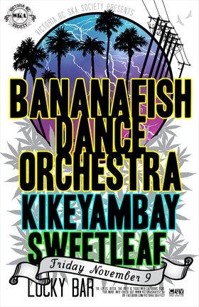 BANANAFISH DANCE ORCHESTRA'S ALBUM RELEASE: Bananafish Dance Orchestra, Kikeyambay, Sweet Leaf @ Lucky Bar Nov 9 2012 - Sep 26th @ Lucky Bar