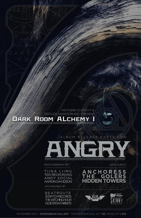 Darkroom Alchemy Photo Show 1, Angry, Anchoress, The Golers, Hidden Towers @ Interurban Gallery Nov 16 2012 - Apr 2nd @ Interurban Gallery