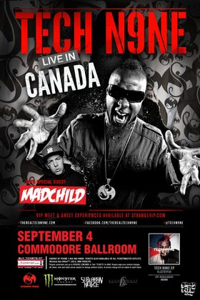 Tech N9ne, Madchild, Krizz Kaliko @ The Commodore Ballroom Sep 4 2012 - Aug 7th @ The Commodore Ballroom