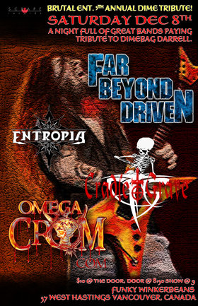 DIMEBAG TRIBUTE SHOW~: Far Beyond Driven , Entropia, Cradle To Grave, Omega Crom @ Funky Winker Beans Dec 8 2012 - Jul 11th @ Funky Winker Beans
