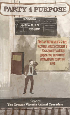 Party 4 Purpose - November Edition: Bedside, Amelia Allen @ Victoria House Concert B Nov 23 2012 - Jan 16th @ Victoria House Concert B