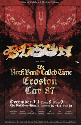 Bison, The Rock Band Called Time, Erosion, Car 87 @ Rickshaw Theatre Dec 1 2012 - Jun 1st @ Rickshaw Theatre