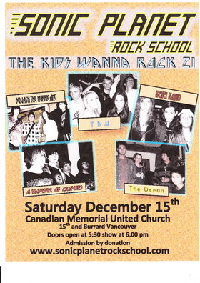 Sonic Planet Rock School presents: A Murder Of Crowes, TBH, Squash The Hurricane, Rebel Radio, The Ocean @ Canadian Memorial United Church Dec 15 2012 - Oct 29th @ Canadian Memorial United Church