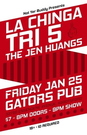 La Chinga, Tri5, The Jen Huangs @ Gator's Pub Jan 25 2013 - Nov 26th @ Gator's Pub
