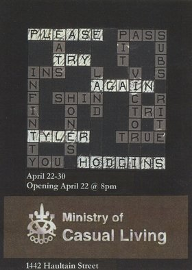 Tyler Hodgins : Please Try Again - Oct 26th @ Ministry of Casual Living