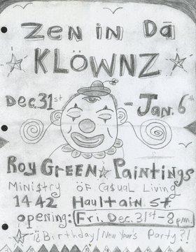 Roy Green : Zen in da Klownz - Oct 26th @ Ministry of Casual Living