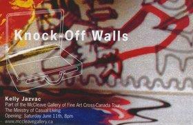 Kelly Jazvac : Knock Off Walls - Oct 26th @