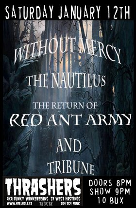 Without Mercy, The Nautilus, Red Ant Army, Tribune @ Funky Winker Beans Jan 12 2013 - Jul 3rd @ Funky Winker Beans