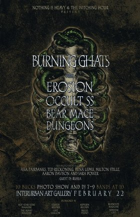 Burning Ghats, Erosion, Occult SS, Bear Mace, Dungeons @ Interurban Gallery Feb 22 2013 - Apr 2nd @ Interurban Gallery