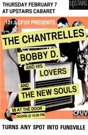The Chantrelles, BOBBY D + HIS LOVERS, The New Souls @ The Upstairs Cabaret Feb 7 2013 - Mar 4th @ The Upstairs Cabaret