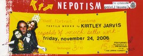 Kirtley Jarvis : Nepotism + Film by Rob Nelson - Oct 17th @