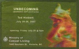Ted Hiebert - Unbecoming (Wolfskin Self Portraits) - Oct 26th @
