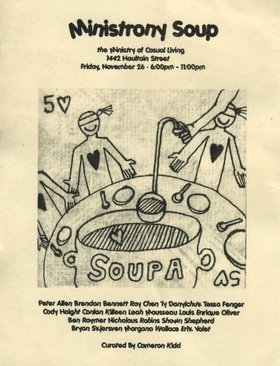 Ministrony Soup - Group Show Curated by Cameron Kidd - Oct 26th @