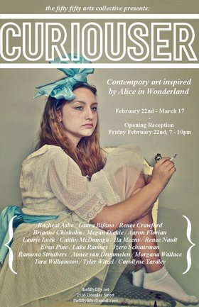 Curiouser: Contemporary Art Inspired by Alice In Wonderland - Oct 20th @ the fifty fifty arts collective