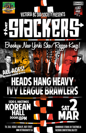 THE SLACKERS RETURN TO VANCOUVER AT KOREAN HALL (ALL AGES SHOW!): The Slackers, Heads Hang Heavy, Ivy League Brawlers @ Korean Community Centre/Hall Mar 2 2013 - Sep 26th @ Korean Community Centre/Hall