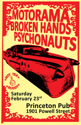 Motorama, The Broken Hands, The Psychonauts @ Princeton Pub Feb 23 2013 - Aug 21st @ Princeton Pub